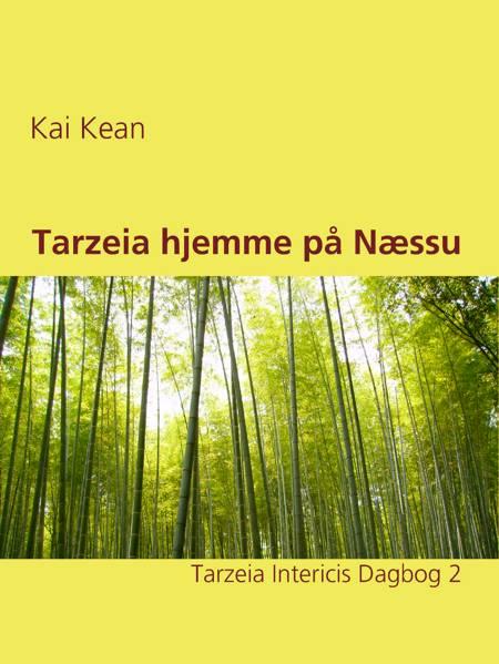 Tarzeia hjemme på Næssu af Kai Kean