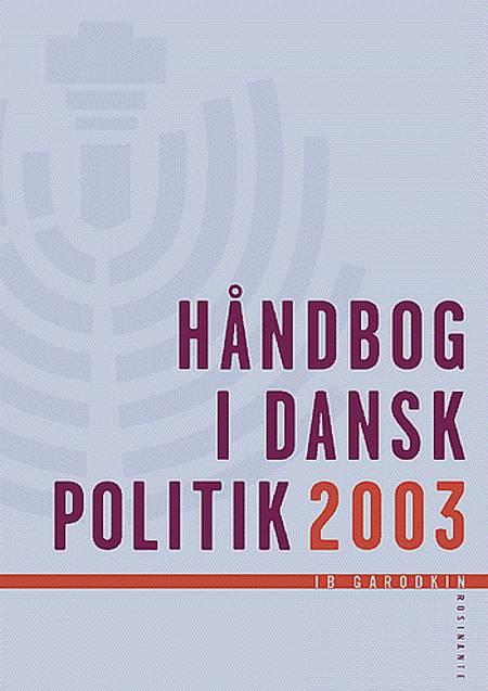 Håndbog i dansk politik af Ib Garodkin