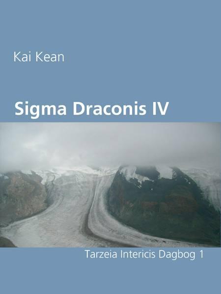 Sigma Draconis IV af Kai Kean