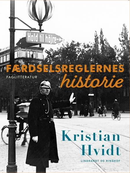 Færdselsreglernes historie af Kristian Hvidt