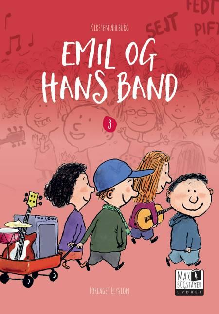 Emil og hans band af Kirsten Ahlburg
