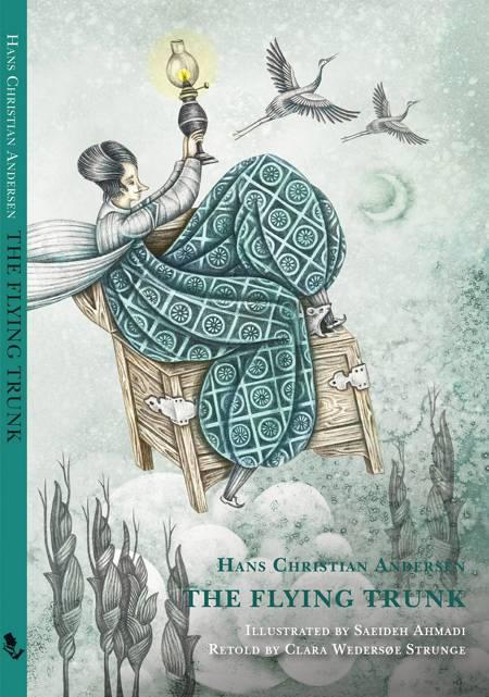 The Flying Trunk af H.C. Andersen og Clara Wedersøe Strunge