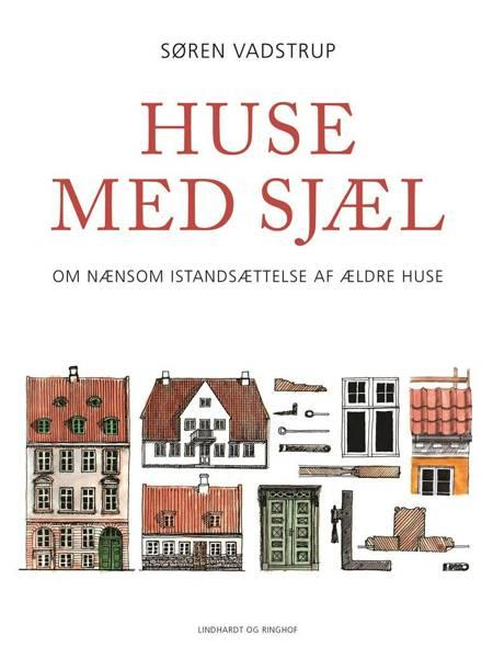 Huse med sjæl af Søren Vadstrup