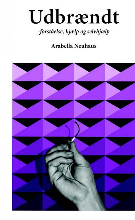 Udbrændt af Arabella Neuhaus
