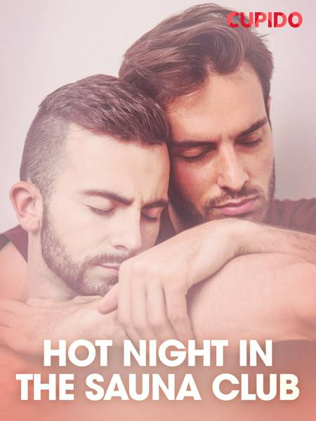 Hot Night in the Sauna Club af Cupido
