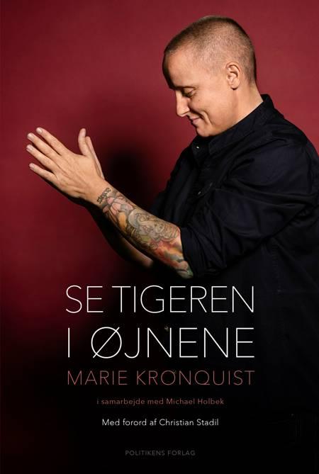 Se tigeren i øjnene af Michael Holbek Jensen og Marie Kronquist