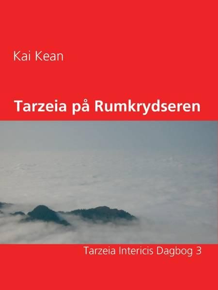Tarzeia på Rumkrydseren af Kai Kean