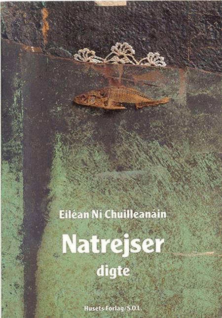 Natrejser af Eiléan Ní Chuilleanáin