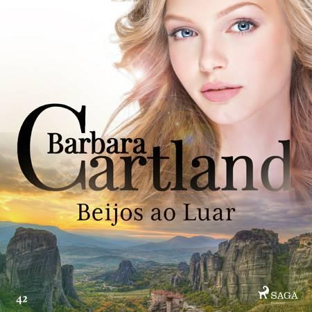 Beijos ao Luar (A Eterna Coleção de Barbara Cartland 42) af Barbara Cartland