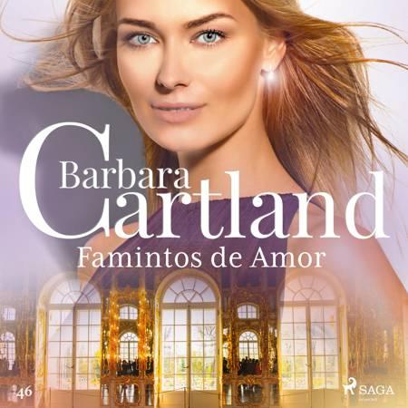 Famintos de Amor (A Eterna Coleção de Barbara Cartland 46) af Barbara Cartland