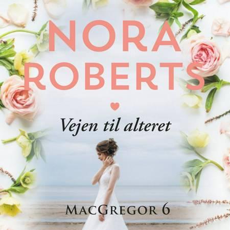 Vejen til alteret af Nora Roberts