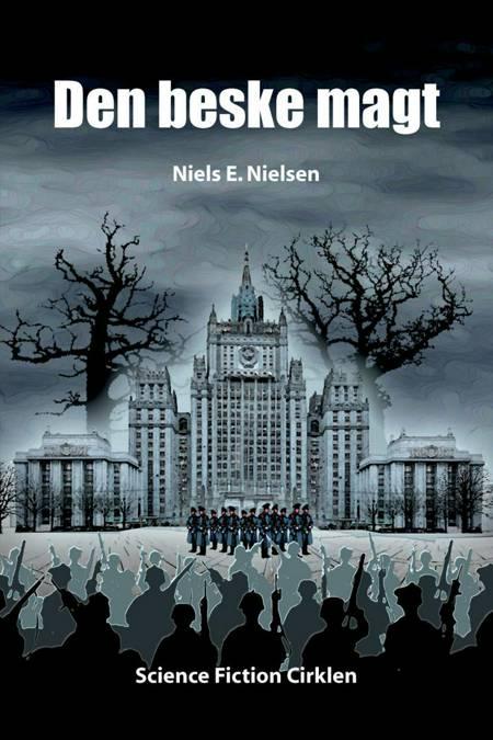 Den beske magt af Niels E. Nielsen
