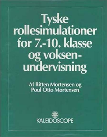 Tyske rollesimulationer for 7.-10. klasse og voksenundervisning af Poul Otto Mortensen og Bitten Mortensen