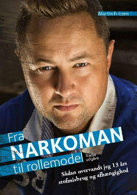Fra Narkoman til Rollemodel af Martin Fritzen