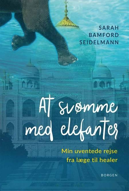 At svømme med elefanter af Sarah Bamford Seidelmann