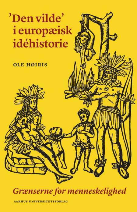 'Den vilde' i europæisk idehistorie af Ole Høiris