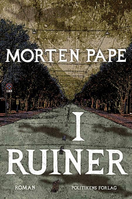 I ruiner af Morten Pape