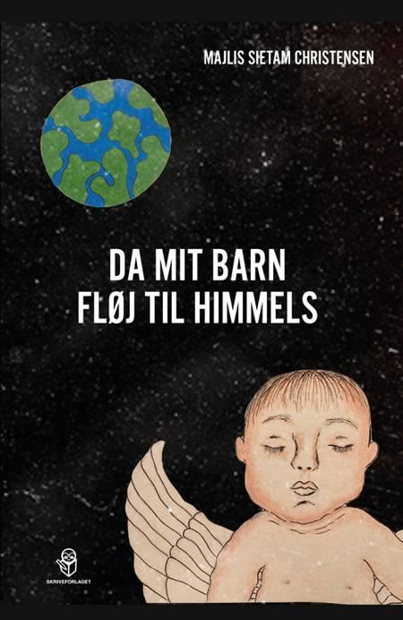 Da mit barn fløj til himmels af Majlis Sietam Christensen