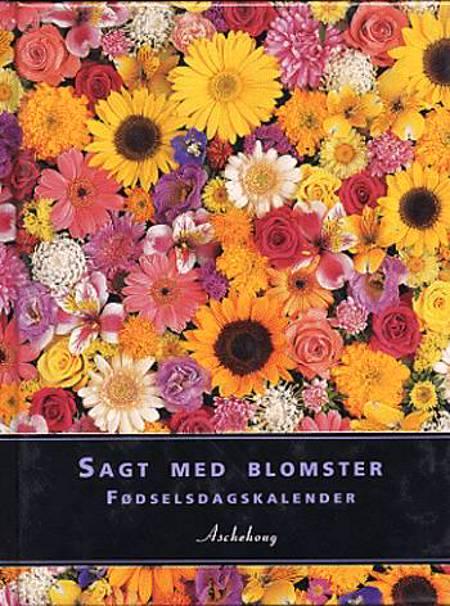 Sagt med blomster - Fødselsdagskalender