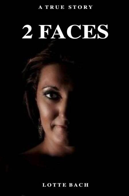 2 Faces af Lotte Bach