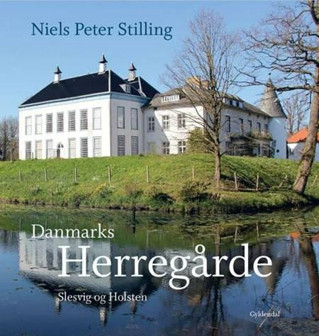 Danmarks herregårde. Slesvig og Holsten af Niels Peter Stilling