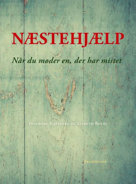 Næstehjælp af Lisbeth Bulig og Ingeborg Kastberg