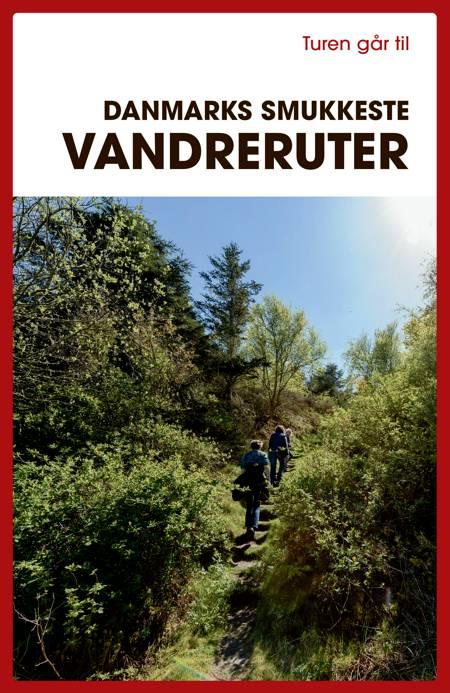 Turen går til Danmarks smukkeste vandreruter af Gunhild Riske