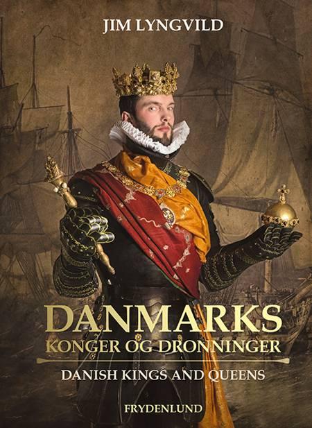 Danmarks konger og dronninger (Kronborg-udgave) af Jim Lyngvild