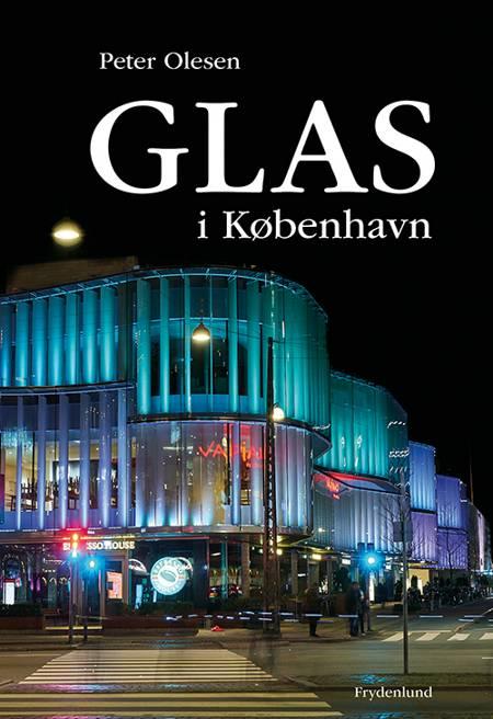 Glas i København af Peter Olesen