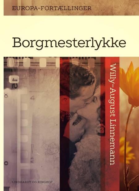 Borgmesterlykke af Willy-August Linnemann
