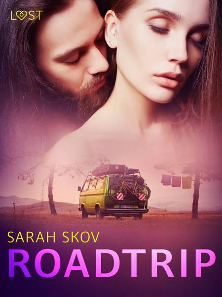 Roadtrip - erotisk novelle af Sarah Skov