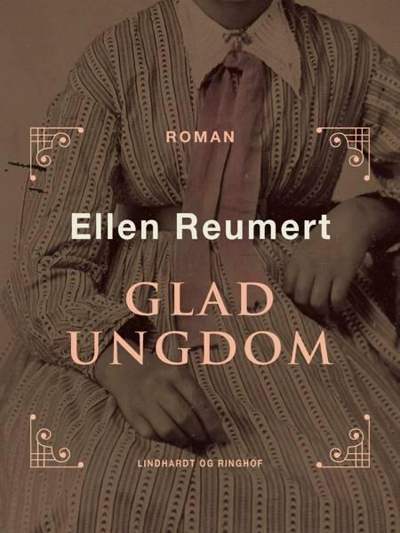 Glad ungdom af Ellen Reumert