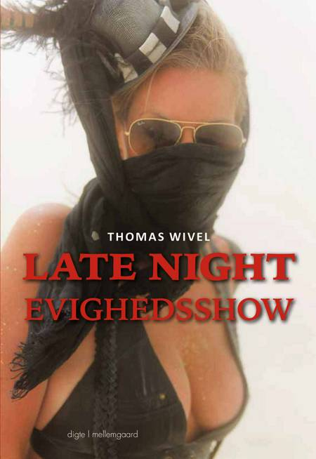 Late Night Evighedsshow af Thomas Wivel