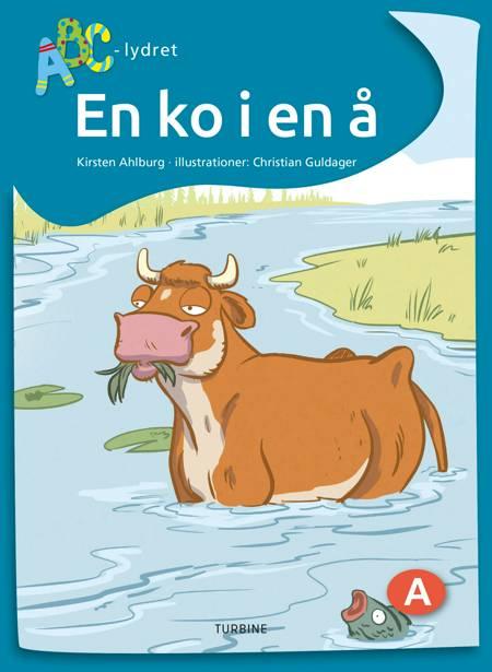 En ko i en å af Kirsten Ahlburg