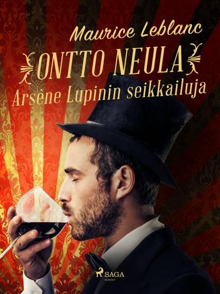 Ontto neula: Arsène Lupinin seikkailuja af Maurice Leblanc