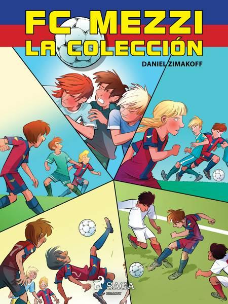 FC Mezzi - La colección af Daniel Zimakoff
