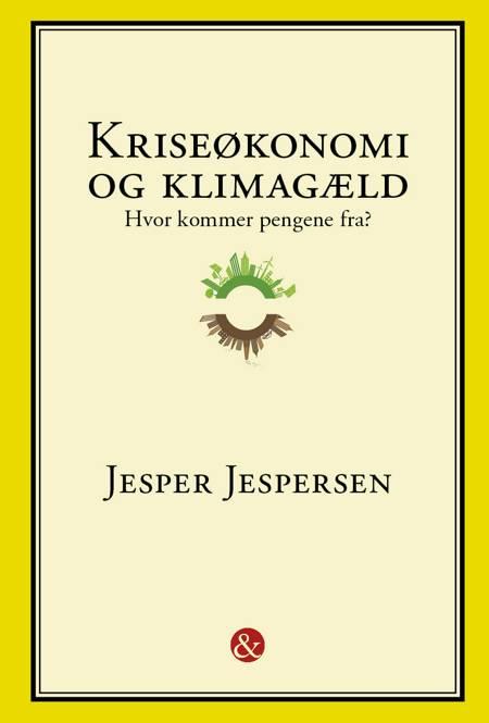 Kriseøkonomi og Klimagæld af Jesper Jespersen