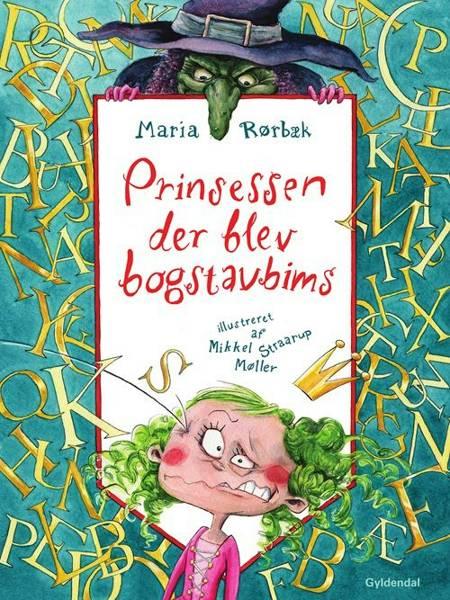 Prinsessen der blev bogstavbims af Maria Rørbæk