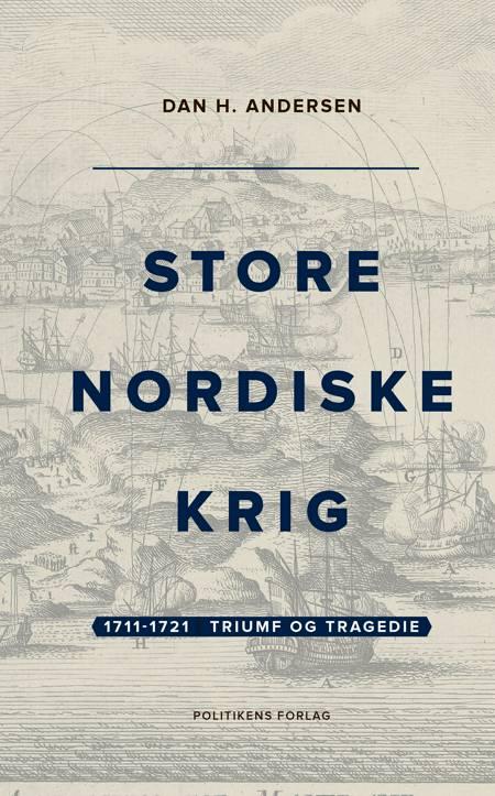 1711-1721   Triumf og tragedie af Dan H. Andersen