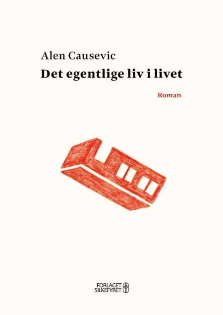 Det egentlige liv i livet af Alen Causevic