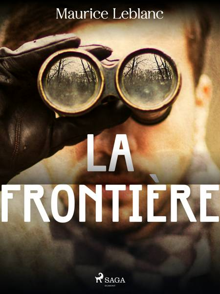 La Frontière af Maurice Leblanc