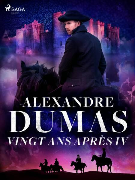 Vingt ans après IV af Alexandre Dumas