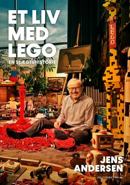Et liv med LEGO af Jens Andersen