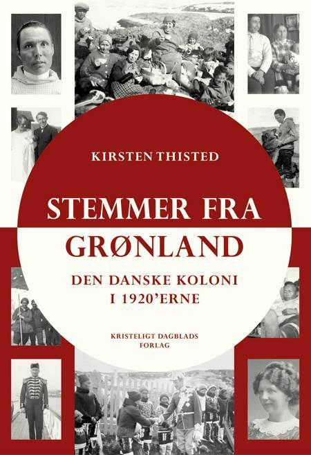 Stemmer fra Grønland af Kirsten Thisted