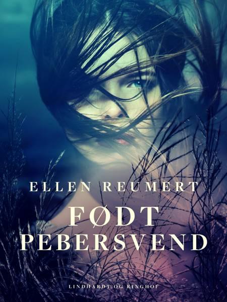 Født Pebersvend af Ellen Reumert