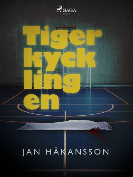 Tigerkycklingen af Jan Håkansson