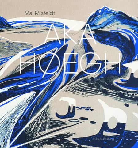 AKA HØEGH grønlandsk udgave af Mai Misfeldt