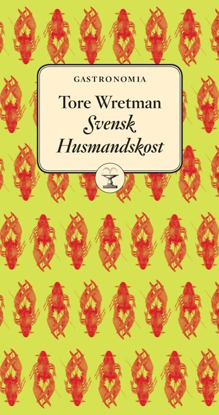 Svensk husmandskost af Tore Wretman