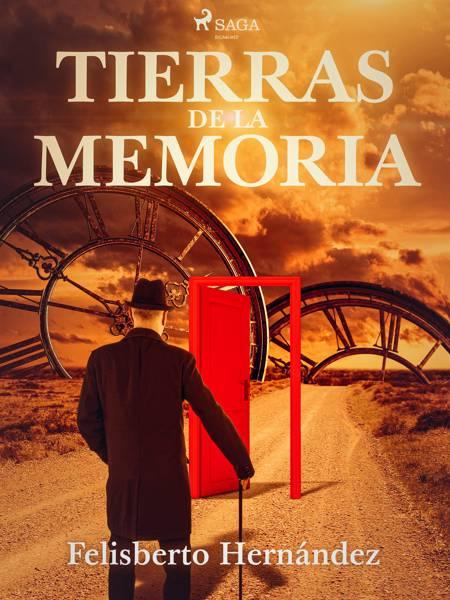 Tierras de la memoria af Felisberto Hernández