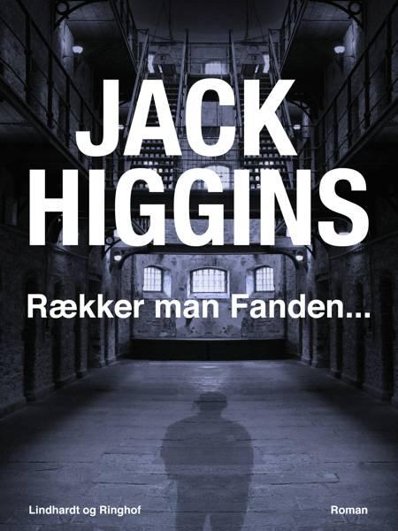 Rækker man Fanden... af Jack Higgins